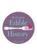 Burlington Edible History Tour 2018 Season Opens June 14